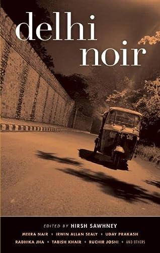 9781933354781: Delhi Noir (Akashic Noir)