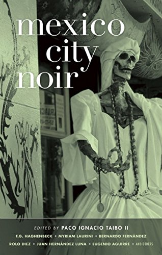 9781933354903: Mexico City Noir (Akashic Noir)