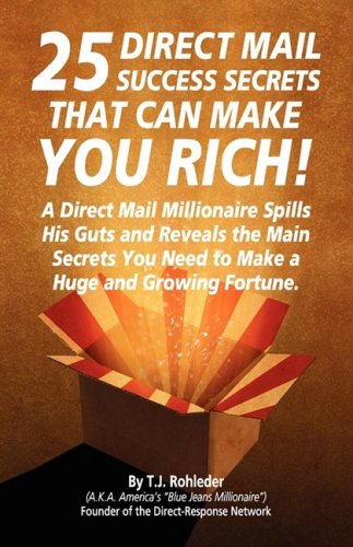 9781933356235: 25 Direct Mail Success Secrets That Can Make You Rich