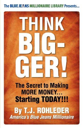 9781933356341: Think Bigger!