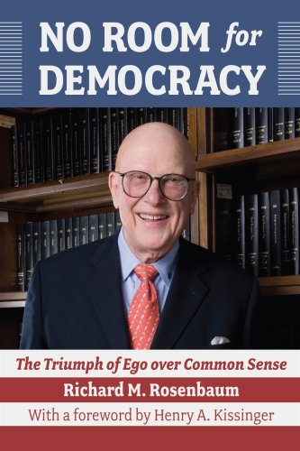 9781933360324: No Room for Democracy: The Triumph of Ego Over Common Sense