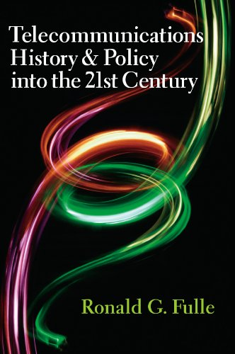 9781933360393: Telecommunications History & Policy Into the 21st Century