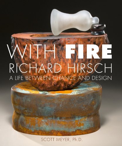 9781933360546: With Fire: A Life Between Chance and Design