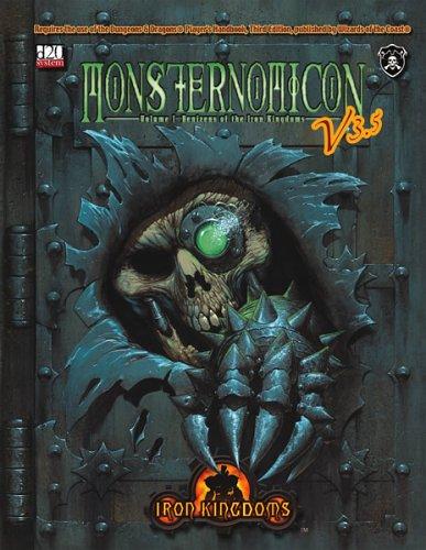 Monsternomicon V3.5 (Iron Kingdoms d20 3.5 Fantasy: Privateer Press