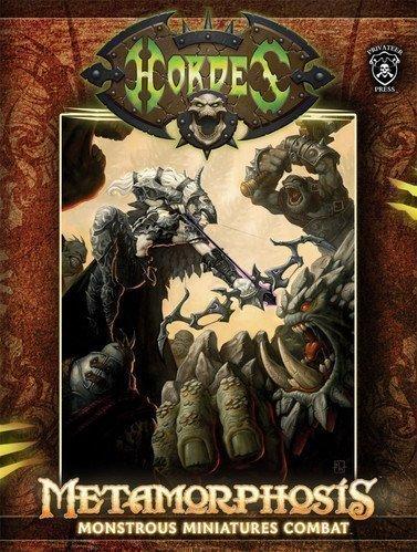 Hordes : Metamorphosis: Privateer Press