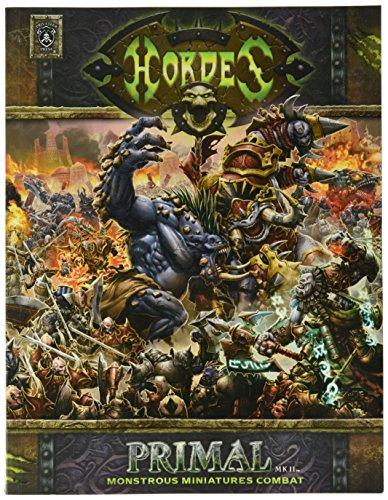 9781933362663: Hordes Primal MK II Monstrous Miniatures Combat