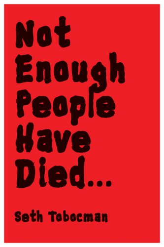 9781933368207: Not Enough People Have Died