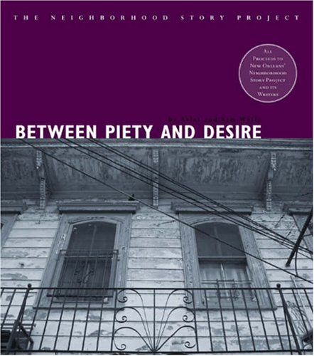 Between Piety and Desire: Wylie, Arlet; Wylie, Sam