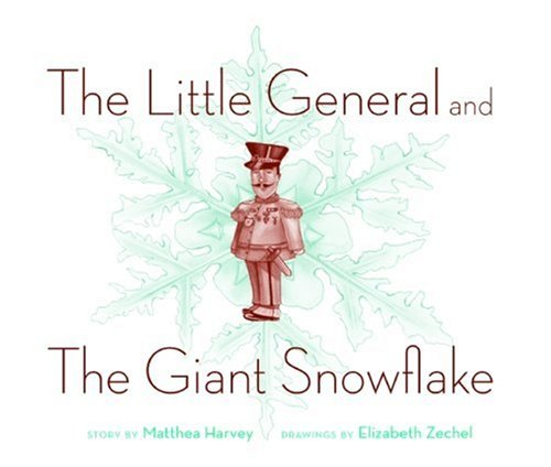 9781933368832: The Little General and the Giant Snowflake