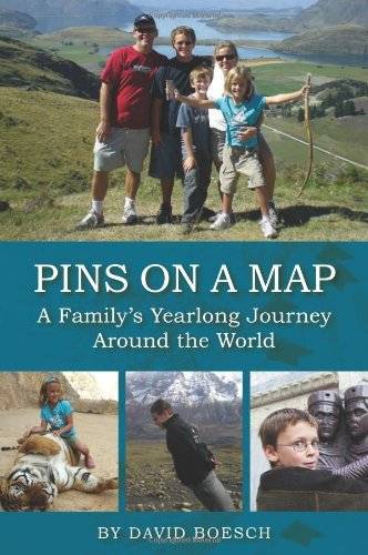 9781933370682: Pins on a Map: A Family's Yearlong Journey Around the World