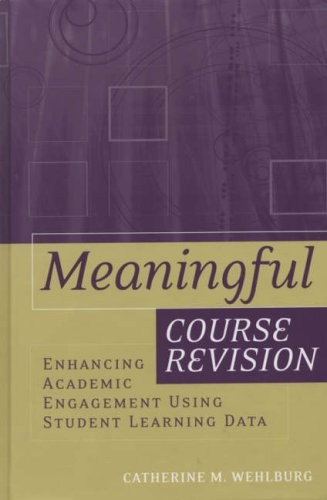9781933371054: Meaningful Course Revision: Enhancing Academic Engagement Using Student Learning Data