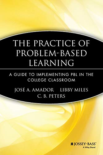 9781933371078: The Practice of Problem-Based Learning: A Guide to Implementing PBL in the College Classroom