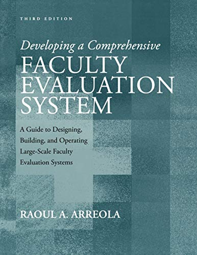 9781933371115: Developing a Comprehensive Faculty Evaluation System: A Guide to Designing, Building, and Operating Large-Scale Faculty Evaluation Systems