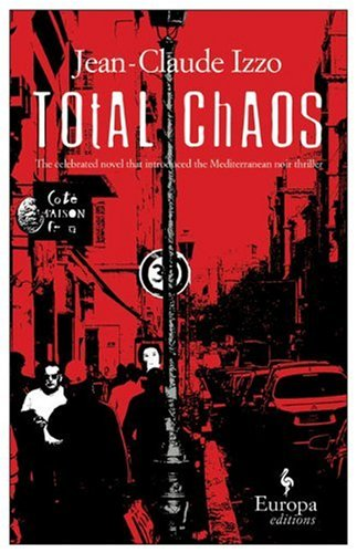 9781933372044: Total Chaos (Marseilles Trilogy)