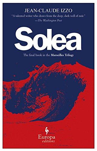 9781933372303: Solea (Marseilles Trilogy)