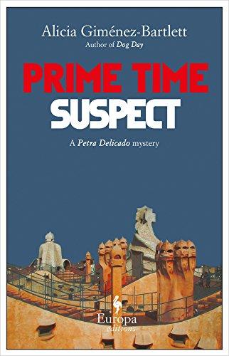 Prime Time Suspect (Petra Delicado Mysteries, No.: Alicia Gimenez-Bartlett