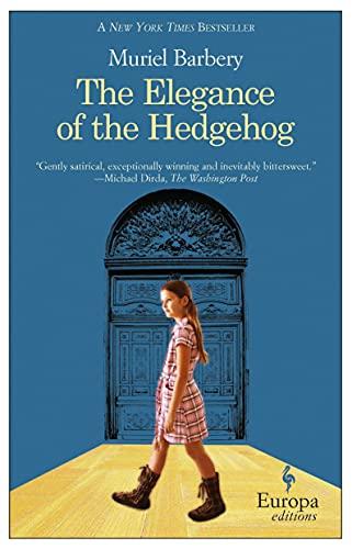 9781933372600: The Elegance of the Hedgehog