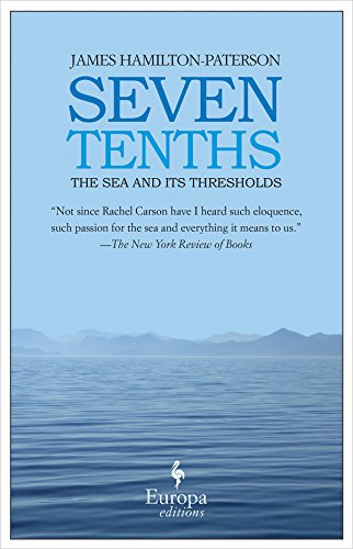 9781933372693: Seven Tenths: The Sea and Its Thresholds