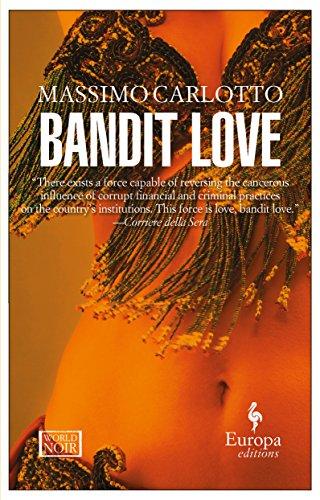 9781933372808: Bandit Love (World Noir)