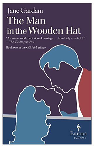 9781933372891: The Man in the Wooden Hat (Old Filth Trilogy)