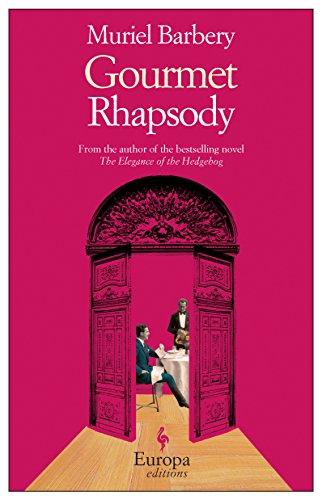 Gourmet Rhapsody: Barbery, Muriel