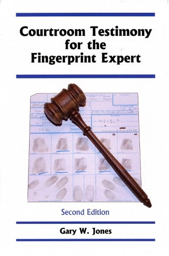 9781933373034: Courtroom Testimony for the Fingerprint Expert