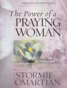 The Power of a Praying Woman: A: Stormie Omartian