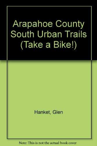 Arapahoe County South Urban Trails (Take a Bike!): Glen Hanket