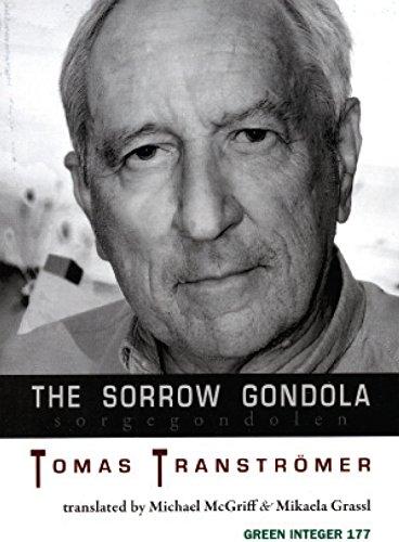 The Sorrow Gondola (Sorgegondolen) (INSCRIBED): Transtromer, Tomas; McGriff, Michael; Grassl, ...