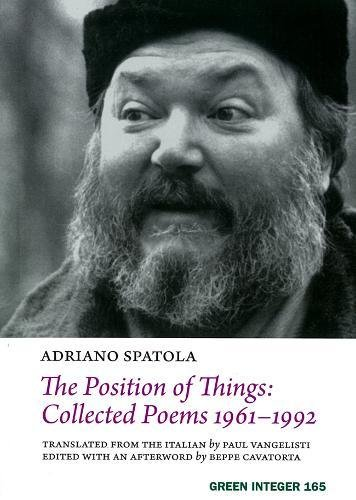 9781933382456: The Position of Things: Collected Poems 1961-1992 (Green Integer) (Italian Edition)