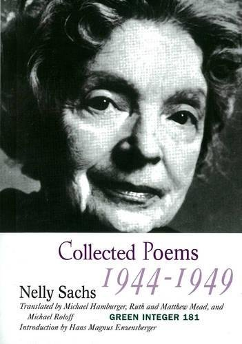 Collected Poems I: (1944-1949) (Green Integer) (v. 1): Sachs, Nelly