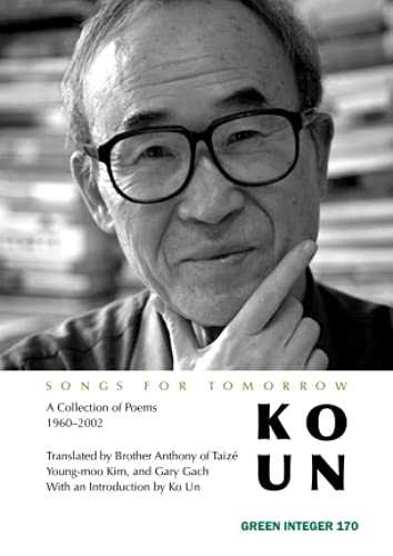 9781933382708: Songs for Tomorrow: Poems 1960-2002 (Green Integer)