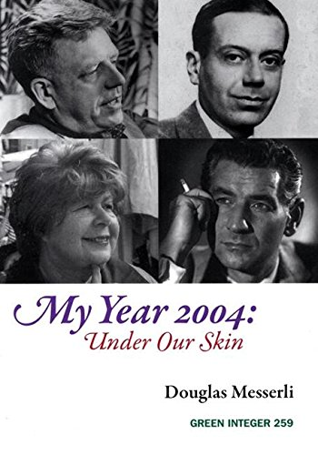 9781933382807: My Year 2004: Under Our Skin (Green Integer)