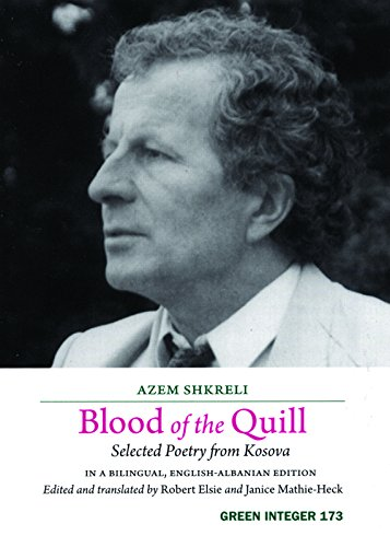 Blood of the Quill: Selected Poetry from Kosovo: Shkreli, Azem