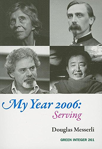 9781933382937: My Year 2006: Serving (Green Integer)