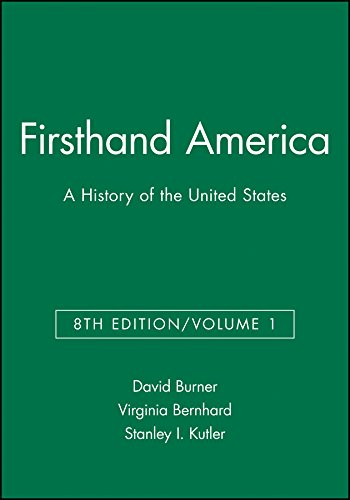 Firsthand America: A History of the United: David Burner, Virginia