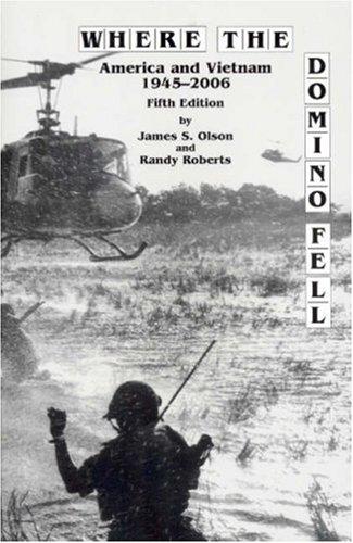 9781933385150: Where the Domino Fell: America and Vietnam 1945-2006