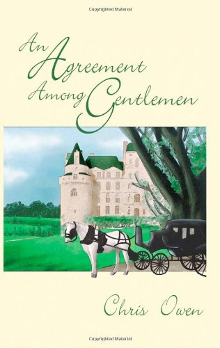An Agreement Among Gentlemen (9781933389950) by Chris Owen