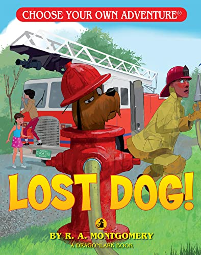 Lost Dog! (Choose Your Own Adventure: Dragonlarks): Montgomery, R. A.