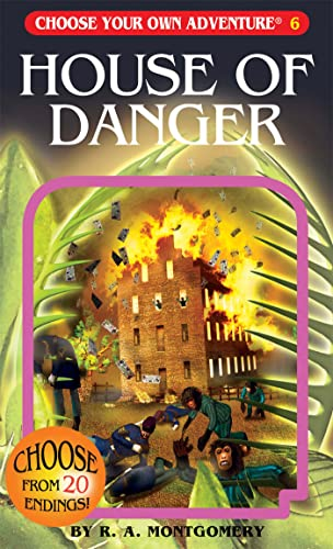 House of Danger (Choose Your Own Adventure: R. A. Montgomery