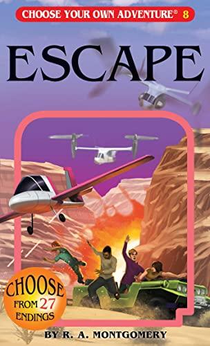 9781933390086: Escape (Choose Your Own Adventure #8)