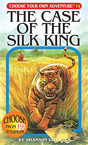 The Case of the Silk King (Choose Your Own Adventure #14): Shannon Gilligan