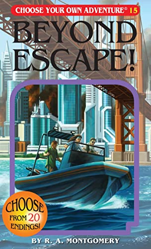 Beyond Escape! (Choose Your Own Adventure #15): R. A. Montgomery