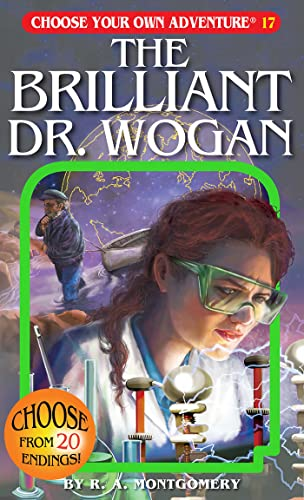 9781933390178: The Brilliant Dr. Wogan (Choose Your Own Adventure #17)