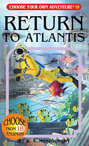 Return to Atlantis (Choose Your Own Adventure #18): R. A. Montgomery