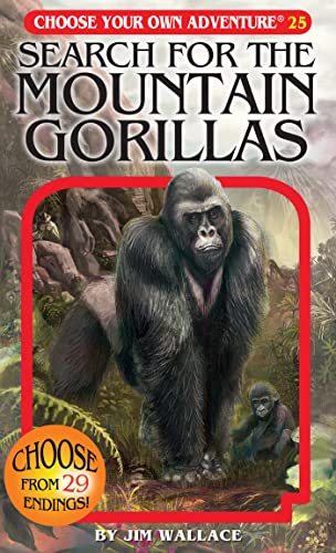 Search for the Mountain Gorillas (Choose Your Own Adventure #25): Jim Wallace