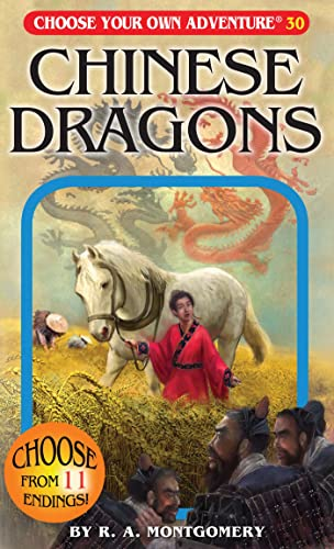Chinese Dragons (Choose Your Own Adventure #30): R. A. Montgomery