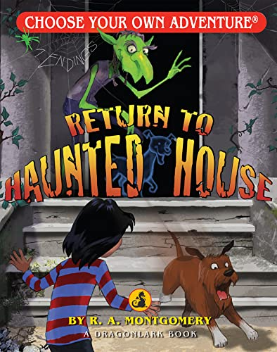 Return to Haunted House  (Choose Your OwnAdventure - Dragonlark): R. A. Montgomery