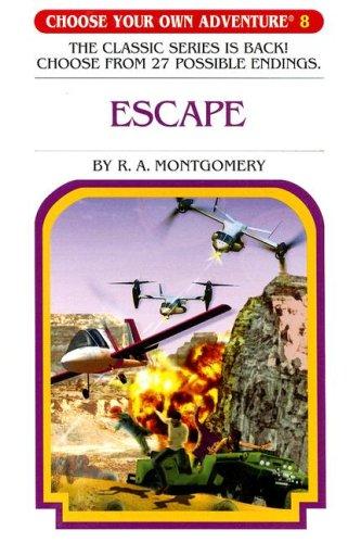 Escape (Choose Your Own Adventure #8): R. A. Montgomery