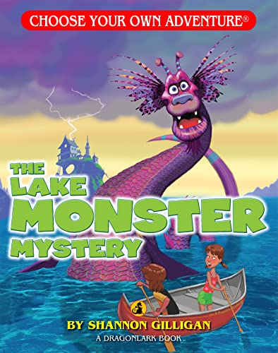 The Lake Monster Mystery Choose Your Own Adventure
